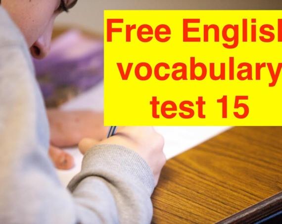 10 слов для экзамена IELTS тест 15